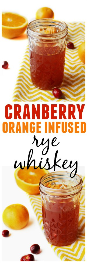 Cranberry orange rye! Simple recipe for rye whiskey infused with fresh cranberry and orange. Delicious!