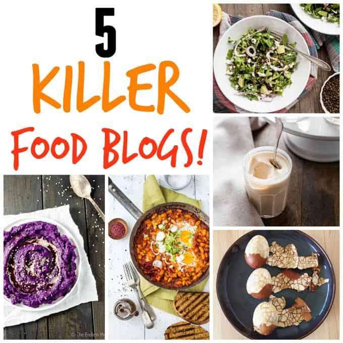 5 killer food blogs