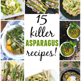 15 killer asparagus recipes to try this Spring! 15 of the best asparagus recipes from around the web. Enjoy!