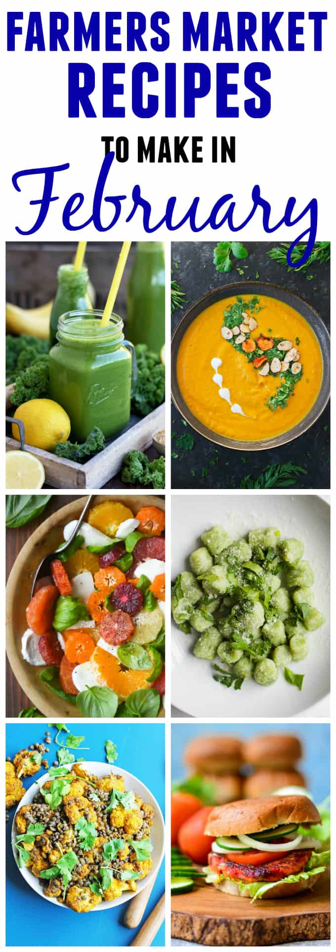 15 Farmers market recipes to make in February! Delicious, winter, (mostly) healthy recipes made with fresh, seasonal produce from your local farmers market or CSA bin. Eat local!