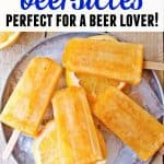 beersicles with text. beer popsicles