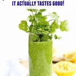 glowing green smoothie with text