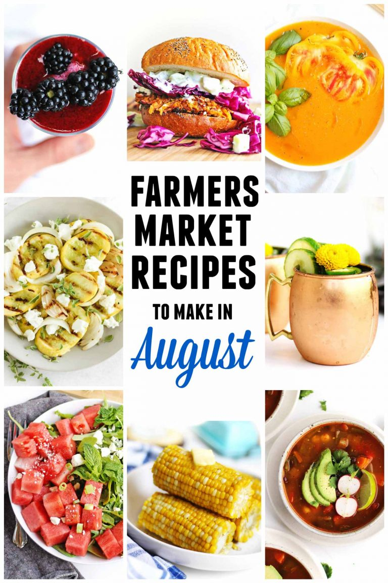 Farmers market recipes to make in August pinterest graphic
