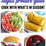August produce guide August recipes