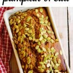 healthy pumpkin bread with text