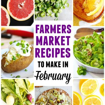Farmers market recipes to make in February