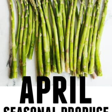 April seasonal produce and recipes graphic