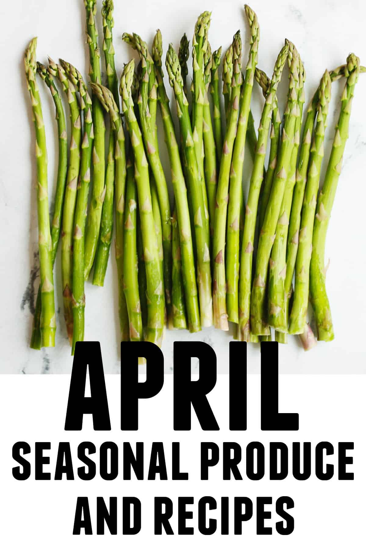 April seasonal produce and recipes graphic