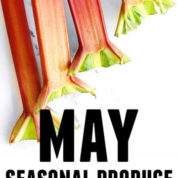 May seasonal produce and recipes graphic with text and rhubarb