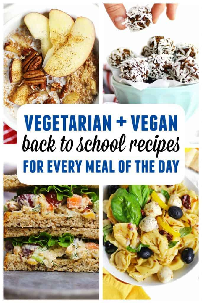 Vegetarian and vegan back to school recipes pinterest graphic