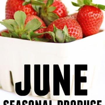 June seasonal produce and recipes graphic