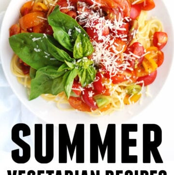 Summer vegetarian recipes graphic with tomato pasta