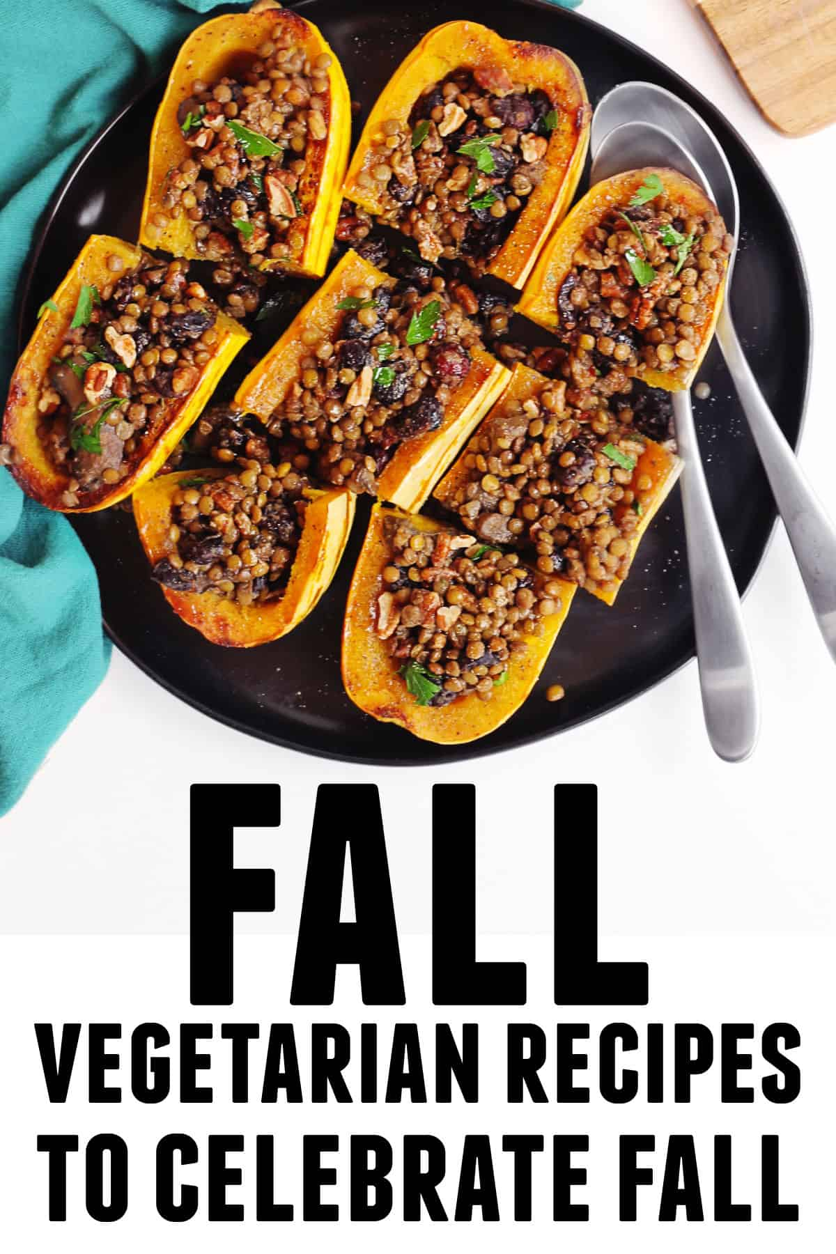 Fall vegetarian recipes to celebrate fall graphic with stuffed squash